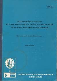 Zusammenhänge zwischen raschen atmosphärischen Druckschwankungen, Wetterlage und subjektivem Befinden , Ein Beitrag zum Priblem der Biometeorologie , LAPETH-8 , Januar 1974 ,