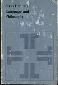 Hartnack, Justus: Language And Philosophy , by Justus Hartnack State University College of New York at Brorkport ,