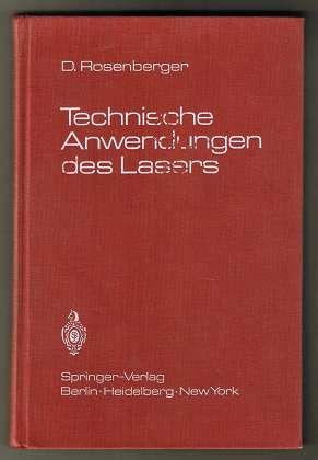Technische Anwendungen des Lasers.