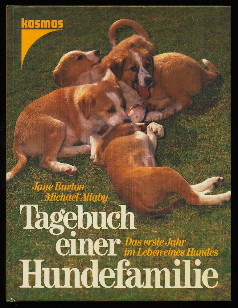 Tagebuch einer Hundefamilie. Das erste Jahr im Leben eines Hundes.
