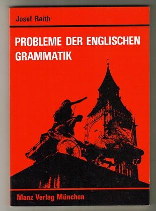 Probleme der englischen Grammatik : Eine Einführung in das Studium der englischen Philologie.