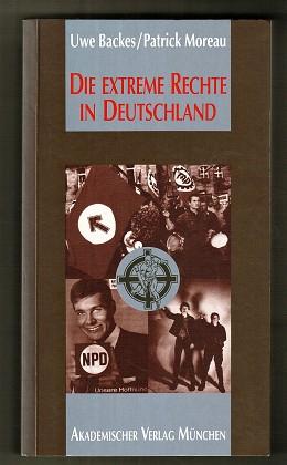 Die extreme Rechte in Deutschland : Geschichte - gegenwärtige Gefahren - Ursachen - Gegenmassnahmen. 2. erweit. Aufl.,