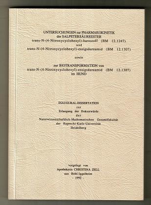 Untersuchungen zur Pharmakokinetik der Salpetersäureester trans-(N-4-Nitroxycyclohexyl)-harnstoff (BM 12.1247) und trans-(N-4-Nitroxycyclohexyl)-essigsäureamid (BM 12.1307) sowie zur Biotransformation von trans-(N-4-Nitroxycyclohexyl)essigsäureamid (BM 12.1307) im Hund.
