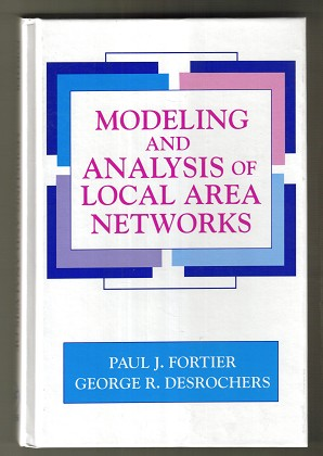 Modeling and analysis of local area networks.