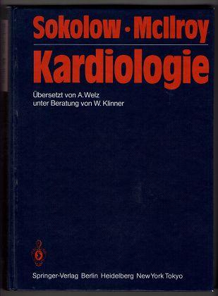 Sokolow, Maurice und M. B. McIllroy: Kardiologie. Mit 497 Abbildungen u. EKG-Messlineal.
