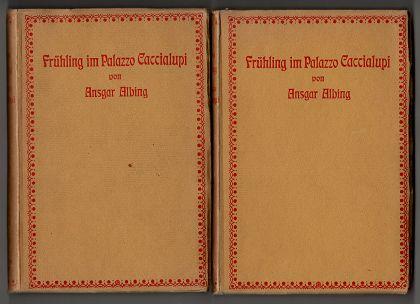 Frühling im Palazzo Caccialupi : Und andere Geschichten. 1. u. 2. (Schluß-) Band. (2 Bände)