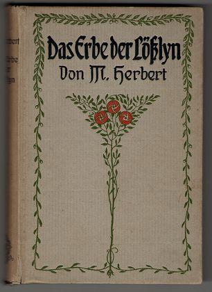 Das Erbe der Lösslyn : Erzählung. 1.-5. Tsd.,