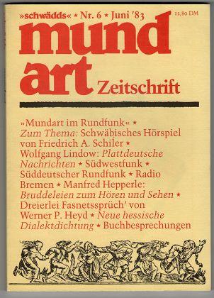 Schwädds. mundart zeitschrift. Zeitschrift für Mundart Nr. 6 , Juni 1983.