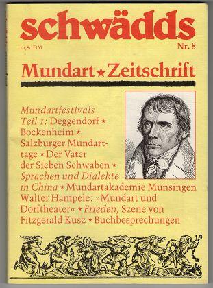Schwädds. Mundart Zeitschrift. Zeitschrift für Mundart Nr. 8 , Juni 1984.