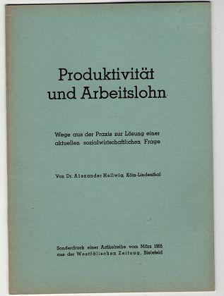 Produktivität und Arbeitslohn. Wege aus der Praxis zur Lösung einer aktuellen sozialwirtschaftlichen Frage.