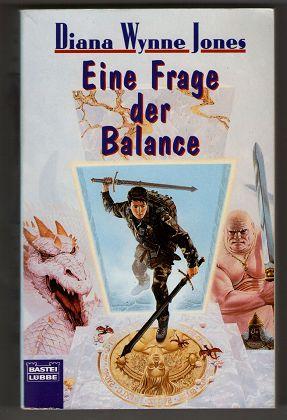 Eine Frage der Balance : Roman. Dt. Erstveröff., 1. Aufl.,
