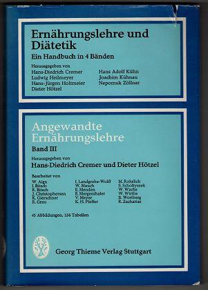 Ernährungslehre und Diätetik. Band III , Angewandte Ernährungslehre.