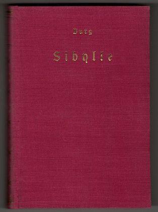 Sibylle, die gläserne Jungfer : Ein Roman, der vieles auf den Kopf stellt. 6.-16. Tsd.,
