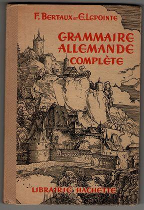 Grammaire allemande complete.