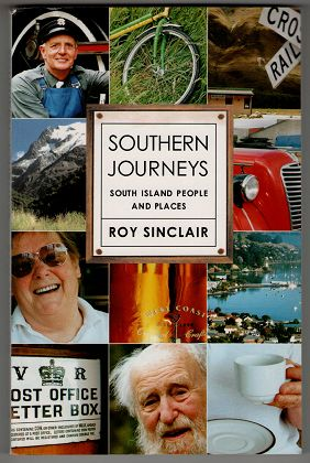Southern journeys : South Island people and places / Roy Sinclair.