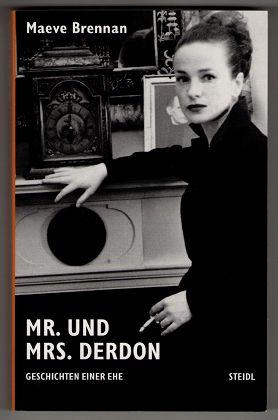 Mr. und Mrs. Derdon : Geschichten einer Ehe.