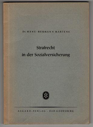 Strafrecht in der Sozialversicherung. Fortbildung und Praxis ; Heft 31.