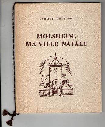 Molsheim, ma ville natale. Mes Poemes bilingues II.
