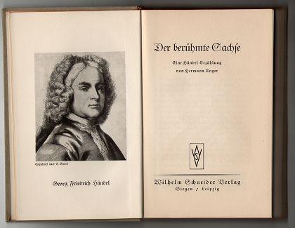 Unger, Hermann: Der berühmte Sachse : Eine Händel-Erzählung.