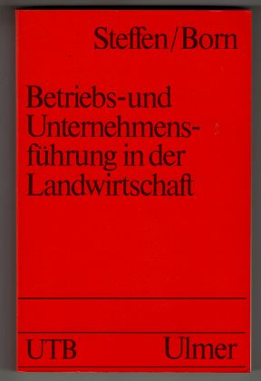 Betriebs- und Unternehmensführung in der Landwirtschaft.