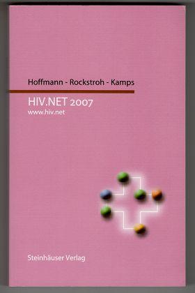 Hoffmann, Christian, Jürgen K. Rockstroh und Bernd Sebastian Kamps: HIV.NET 2007. Kitteltaschenversion. www.hiv.net.