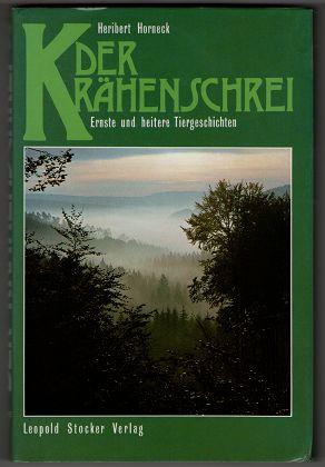 Der Krähenschrei : Ernste und heitere Tiergeschichten.
