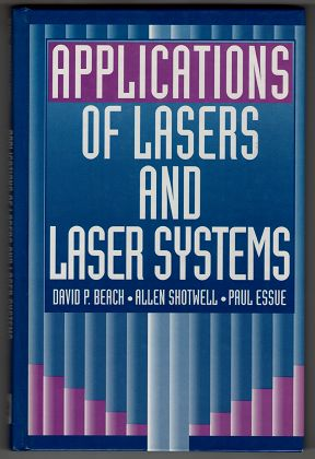 Applications of Lasers and Laser Systems.