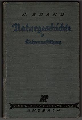 Naturgeschichte in Lehrausflügen. 2. Aufl., 4. u. 5. Tsd. / bearb. von W. J. Ruttmann.
