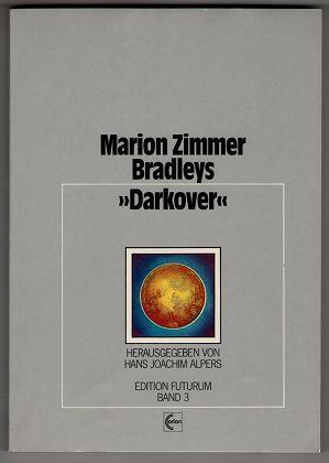 """Marion Zimmer Bradleys """"Darkover"""". Edition Futurum ; Bd. 3."""