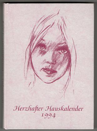 Herzhafter Hauskalender 1994. 43. Jahrgang.