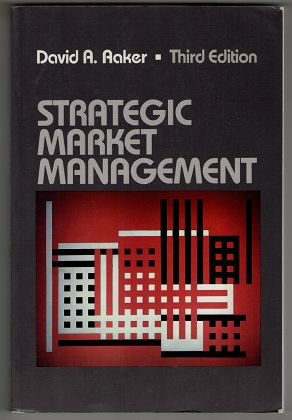 Strategic market management / David A. Aaker. 3. ed.,