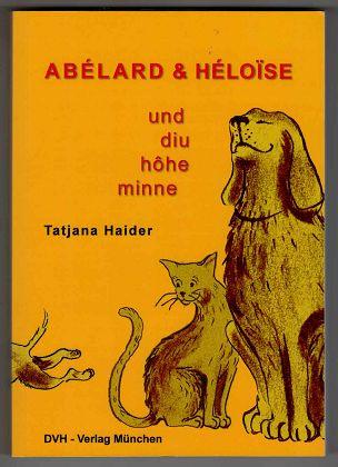 Abelard & Heloise und diu hohe minne.