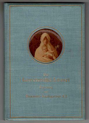Die Lauretanische Litanei : Sonette. 3. Aufl..