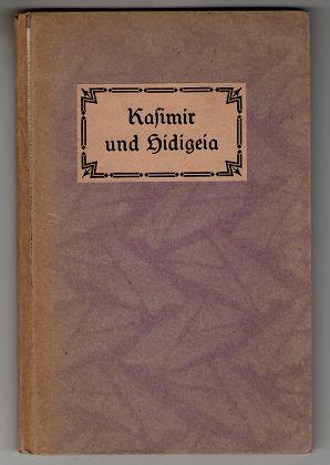 Kasimir und Hidigeia. Eine romantische Ballade.