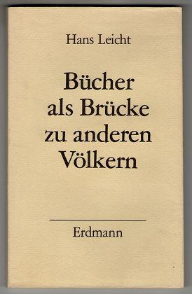 Bücher als Brücke zu anderen Völkern. Die Chronik des Erdmann Verlags.