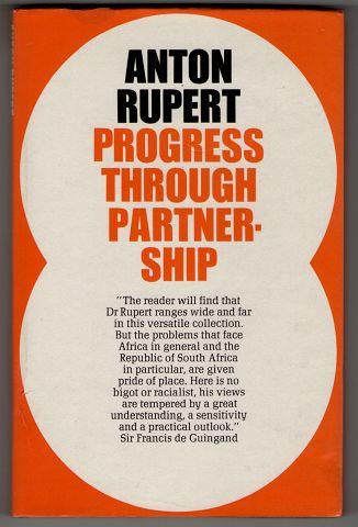 Rupert, Anton: Progress through partnership.