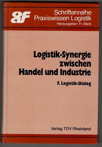 Logistik-Synergie zwischen Handel und Industrie. 7. Logistik-Dialog. Schriftenreihe Praxiswissen Logistik.