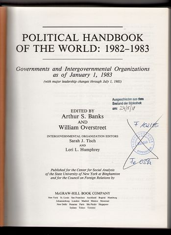 Political Handbook of the World 1982-1983 : Governments and Intergovernmental Organizations as of January 1, 1983 (with major leadership changes through July 1, 1983)