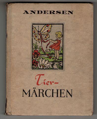Tiermärchen von Andersen illustriert von Peter.