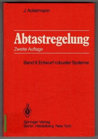 Abtastregelung. Band II: Entwurf robuster Systeme. 2. Aufl.,