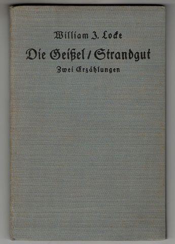 Die Geißel. Strandgut. Zwei Erzählungen. Weltgeist-Bücher ; Nr 145.