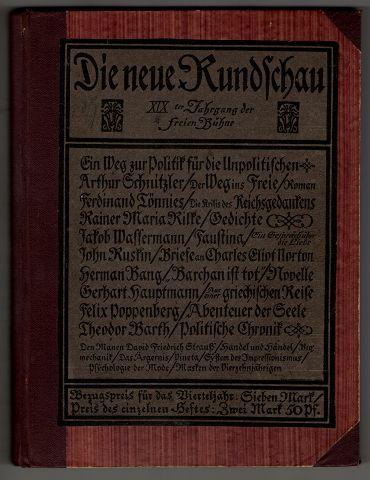 Die neue Rundschau XIX ter Jahrgang der freien Bühne, Zweiter (2.) Band 1908