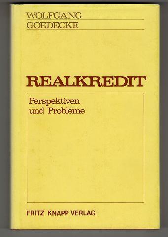 Realkredit : Perspektiven und Probleme.