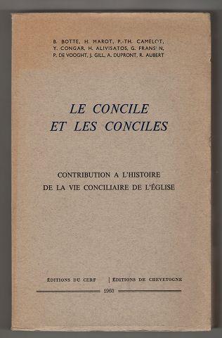 Le Concile et les conciles. Contribution a l