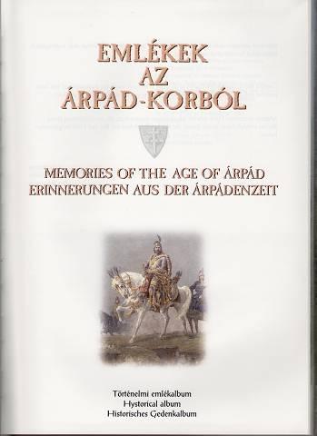 Emlekek az Arpad-korbol : Törtenelmi emlekalbum - Memories of the age of Arpad - Erinnerungen aus der Arpadenzeit.