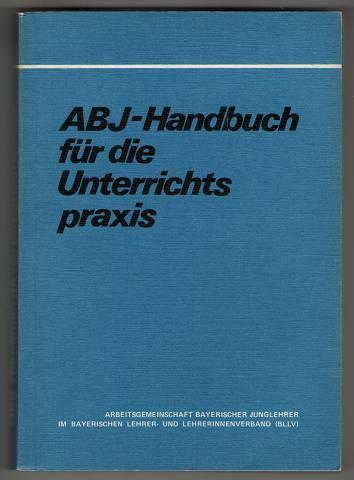 ABJ-Handbuch für die Unterrichtspraxis.