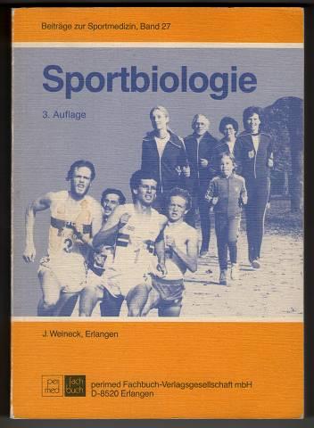 Sportbiologie. Beiträge zur Sportmedizin Band 27. 3. Aufl.,