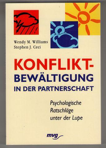 Konfliktbewältigung in der Partnerschaft : Psychologische Ratschläge unter der Lupe.