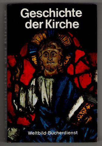 Geschichte der Kirche.