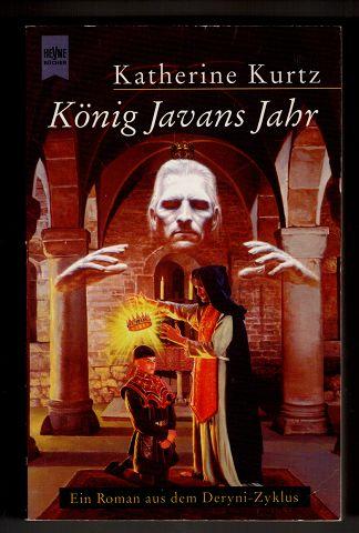 König Javans Jahr. 2. Band der Fantasy Trilogie Die Erben von Sankt Camber. Ein Roman aus dem Deryni-Zyklus.